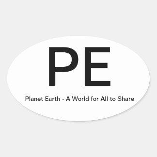Tierra del planeta - un mundo para todos a la calcomanías de óvales personalizadas