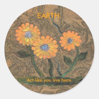 Tierra. El acto como usted vive aquí los pegatinas Pegatina Redonda