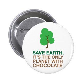 Tierra, el único planeta con el chocolate pin redondo 5 cm
