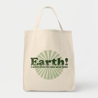¡Tierra, un gran lugar para aumentar a sus niños! Bolsa Tela Para La Compra