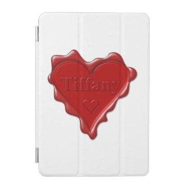 McTiffany Tiffany Aqua Tiffany. Red heart wax seal with name Tiffany iPad Mini Cover