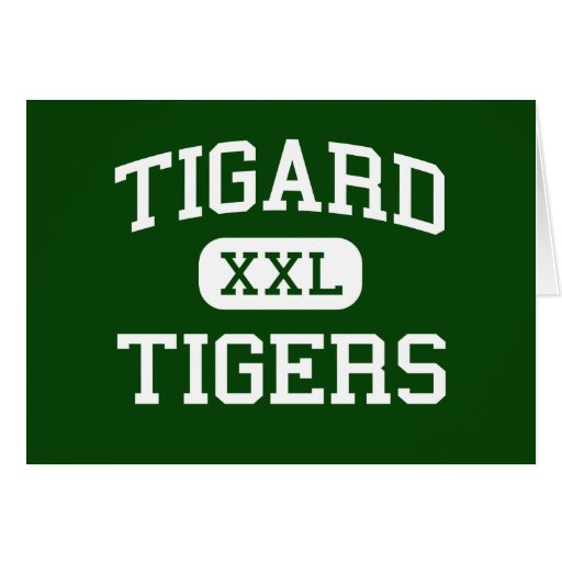 Tigard - Tigers - High School - Tigard Oregon Greeting Cards