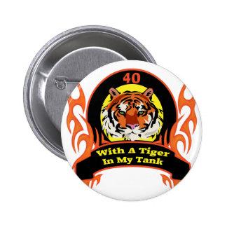 Tiger 40th Birthday Gifts Pins