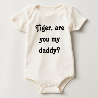 Tiger, are you my daddy? baby bodysuit