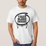 Tiger Blood Inside Shirt for light apparel