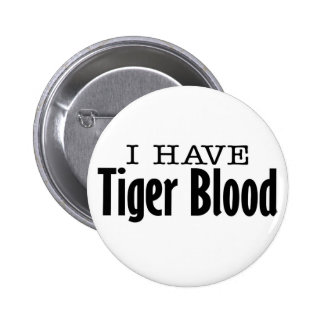 Tiger Blood Pinback Button
