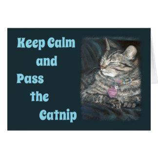 Tiger Cat Birthday Card Keep Calm Pass the Catnip