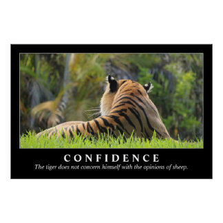 Tiger Confidence Quote Custom 48x32 Motivational Poster
