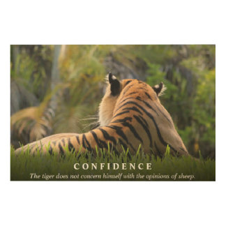 Tiger Confidence Quote Custom Wood Print