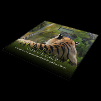 Tiger Confidence Quote Customizable Bathroom Scale