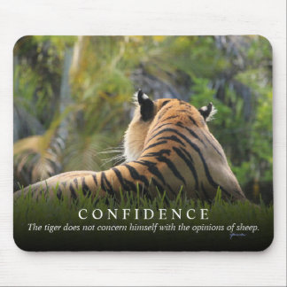 Tiger Confidence Quote Customizable Mouse Pad