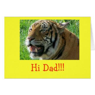 tiger face, Hi Dad!!! Card