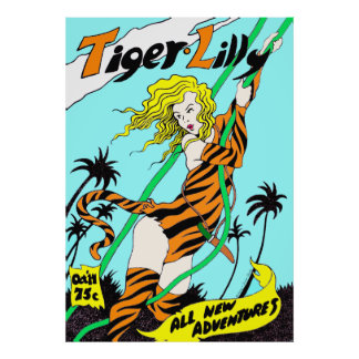 """Tiger Lilly"" Adventure Comics-style Poster"