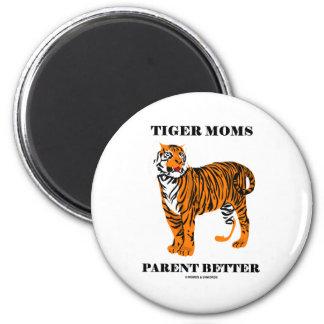Tiger Moms Parent Better Parenting Attitude Fridge Magnet