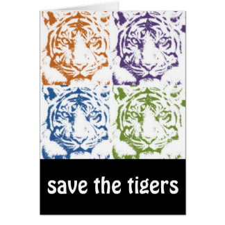 tiger save the tigers greeting card