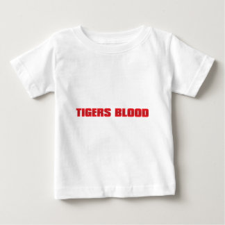 Tigers Blood Baby T-Shirt
