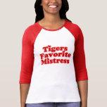 Tigers Favotire Mistress Womens T Shirts