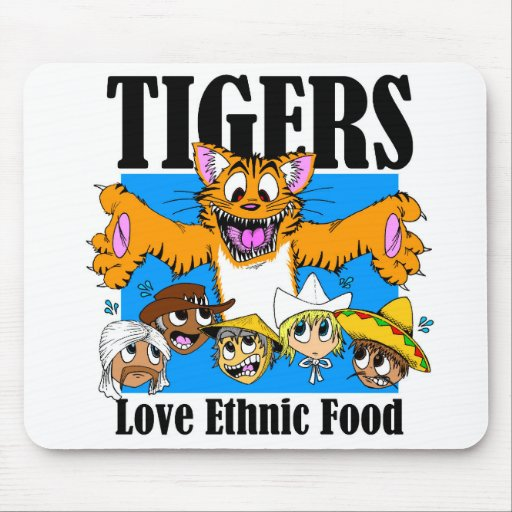 Tigers like Ethnic Food Mouse Pad