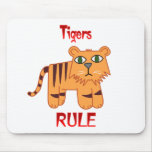 Tigers Rule Mouse Pad