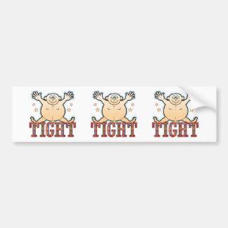 Tight Fat Man Bumper Sticker
