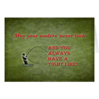 Tight line | waders | Fly fishing Holiday wish Greeting Card