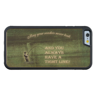 Tight line | waders never leak, Fly fishing wish Carved® Maple iPhone 6 Bumper Case
