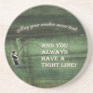 Tight line | waders never leak, Fly fishing wish Coaster