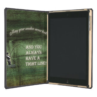 Tight line | waders never leak, Fly fishing wish Cover For iPad Air