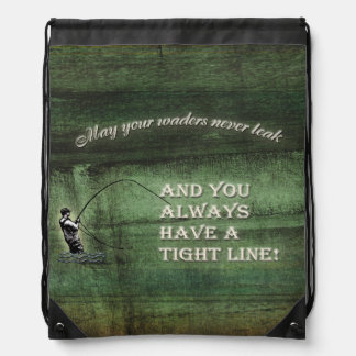 Tight line | waders never leak, Fly fishing wish Drawstring Bag