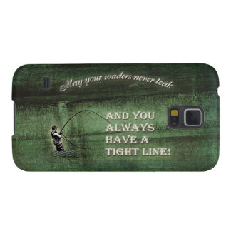 Tight line | waders never leak, Fly fishing wish Galaxy S5 Cover