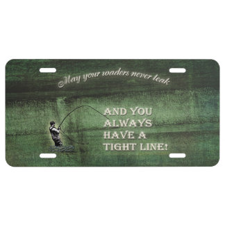 Tight line | waders never leak, Fly fishing wish License Plate