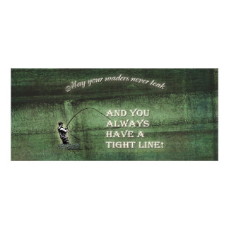 Tight line | waders never leak, Fly fishing wish Rack Card
