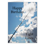 Tight lines birthday card for a fisherman