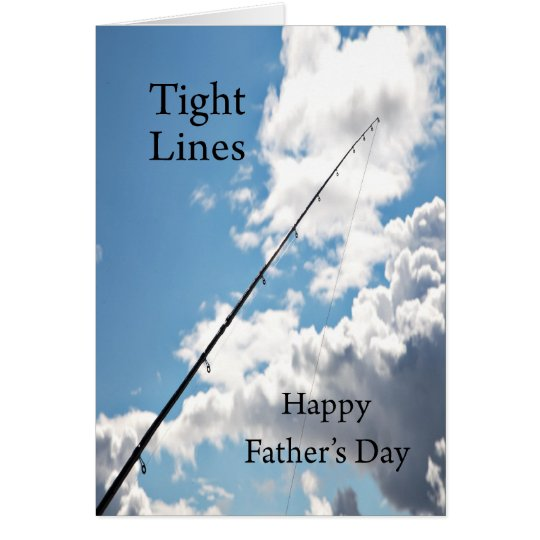Tight lines father's card for a fisherman