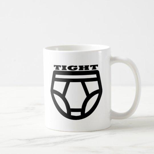 TIGHT - Tighty Whities Coffee Mug