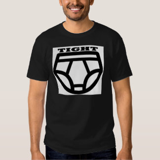 TIGHT - Tighty Whities T-shirt