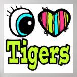 Tigres brillantes del amor del corazón I del ojo Posters