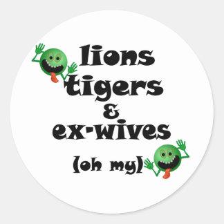Tigres y exmujeres de los leones (oh mi) pegatina redonda