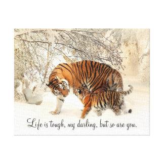 "Tigress and Cub ""Life is Hard, My Darling..."" Canvas Print"