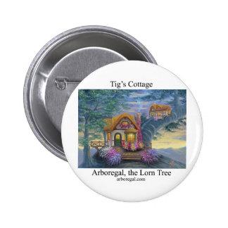 Tigs Cottage T Button