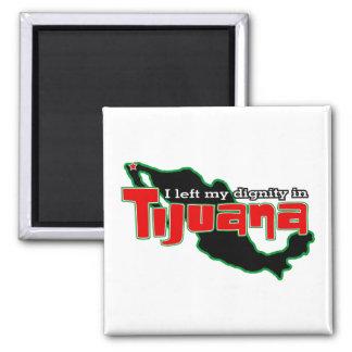 Tijuana Dignity 2 Inch Square Magnet