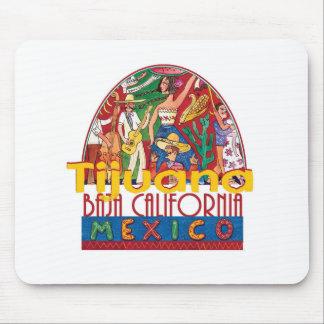 TIJUANA Mexico Mouse Pad