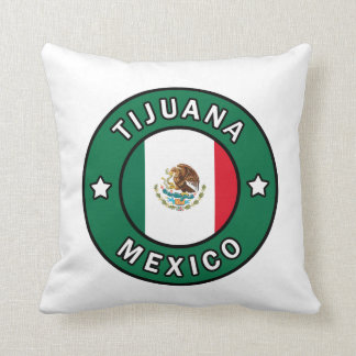 Tijuana Mexico pillow