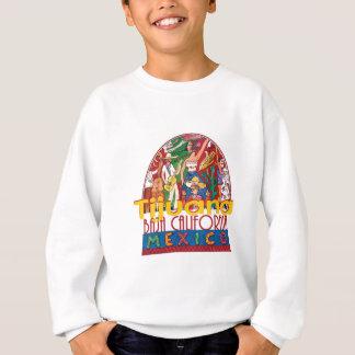 TIJUANA Mexico Sweatshirt