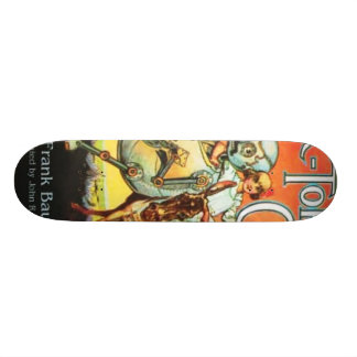 tik - tok of oz skateboard deck