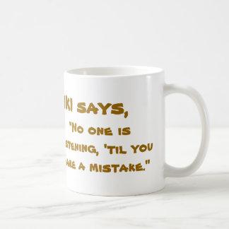 Tiki says mug
