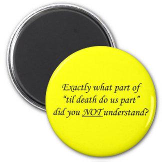 Til Death Do Us Part Magnet