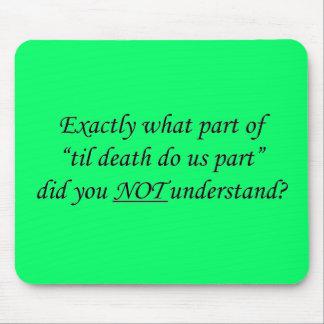 Til Death Do Us Part Mousepad