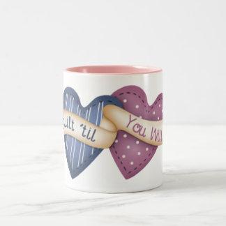 ´til del edredón usted se marchita taza de café de dos colores