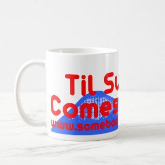 Til Summer Comes Around Coffee Mug